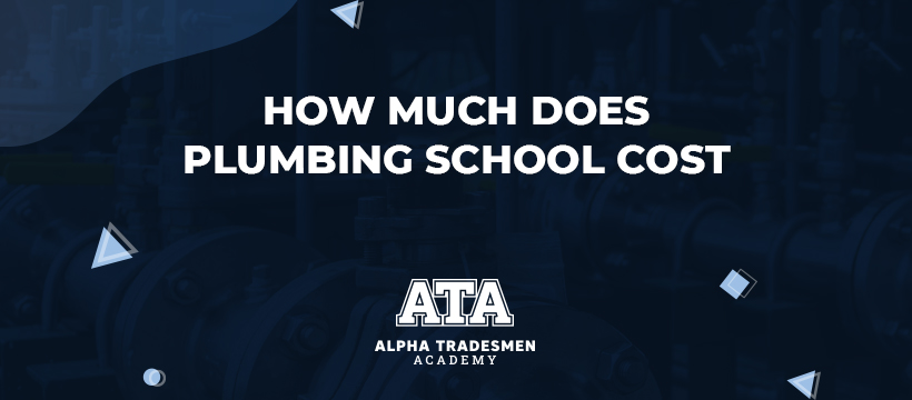How much does plumbing school cost
