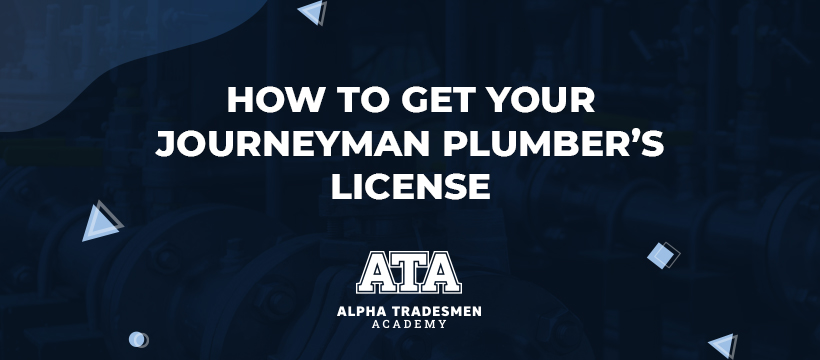 How to Get Your Journeyman Plumber's License