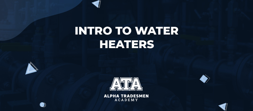 Intro to Water Heaters