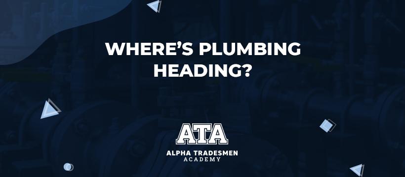 Where's Plumbing Heading